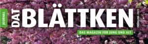"""Neue Hauszeitschrift """"Dat Blättken"""""""